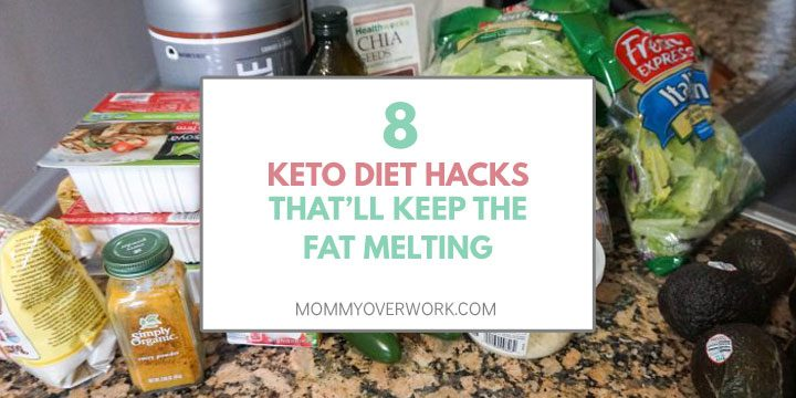 keto diet hacks that will keep the fat melting title box atop countertop of food