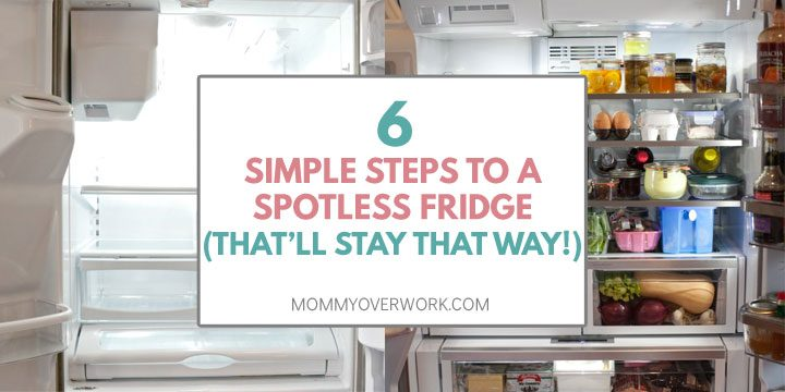 6 easy steps to clean refrigerator - effective way to deep clean fridge and keep it spotless