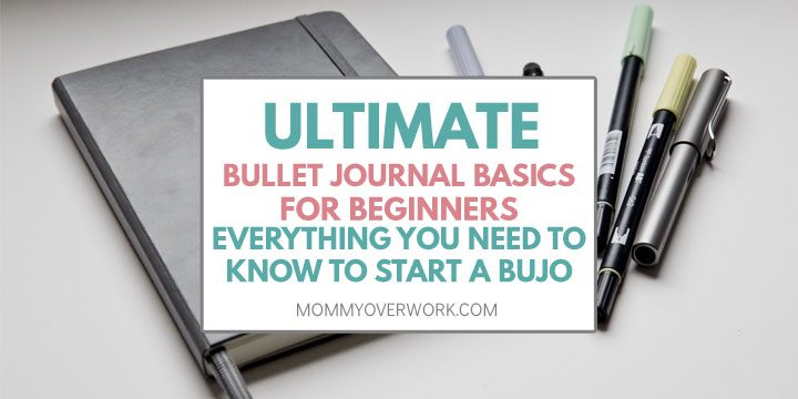 ultimate beginner bullet journal basics with everything you need to know to start a bujo