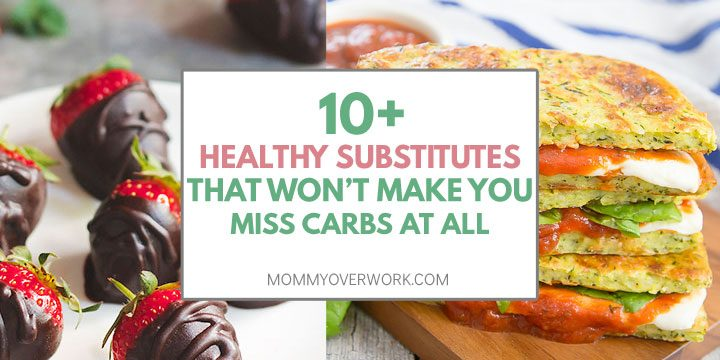 healthy carb substitutes that won't make you miss carbs at all title box atop chocolate covered strawberries, zucchini grilled cheese collage