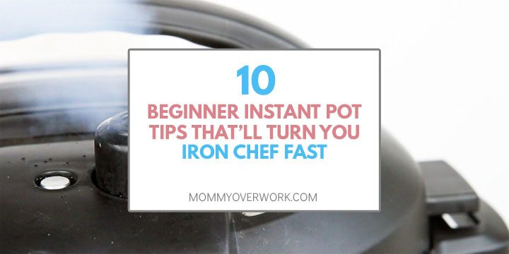 10 beginner instant pot tips that'll turn you iron chef fast title box atop pressure steam release instant pot