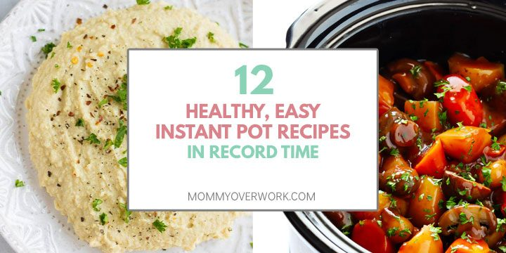 healthy, easy instant pot recipes in record time title box atop garlic hummus and pot roast collage