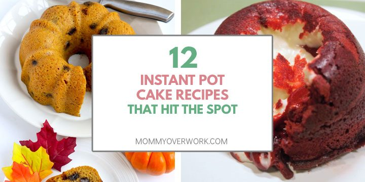 instant pot cake recipes that hit the spot title box atop pumpkin chocolate bundt cake and red velvet molten lava cake collage