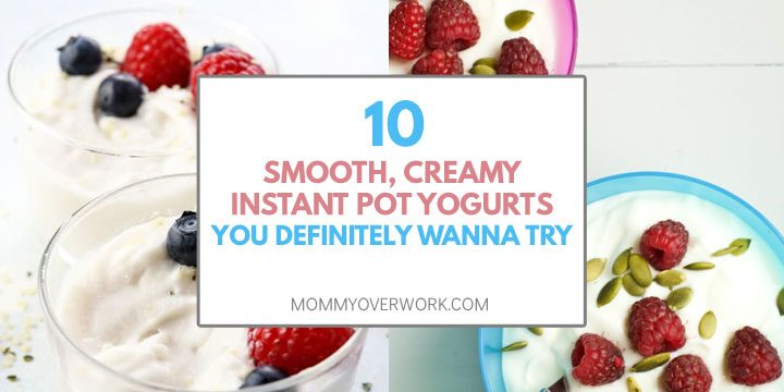 10 smooth, creamy instant pot yogurts you definitely wanna try title box atop coconut yogurt, greek yogurt collage