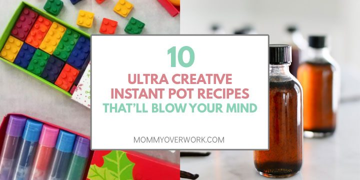 10 ultra creative instant pot recipes that will blow your mind title box atop diy crayons, vanilla extract collage