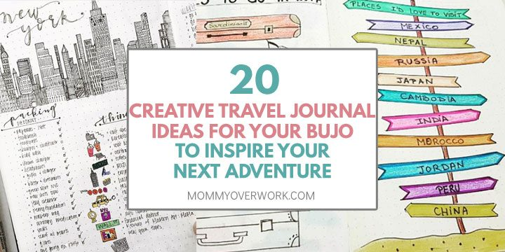 creative travel journal ideas for bullet journal travel log text atop packing list things to do bucket list