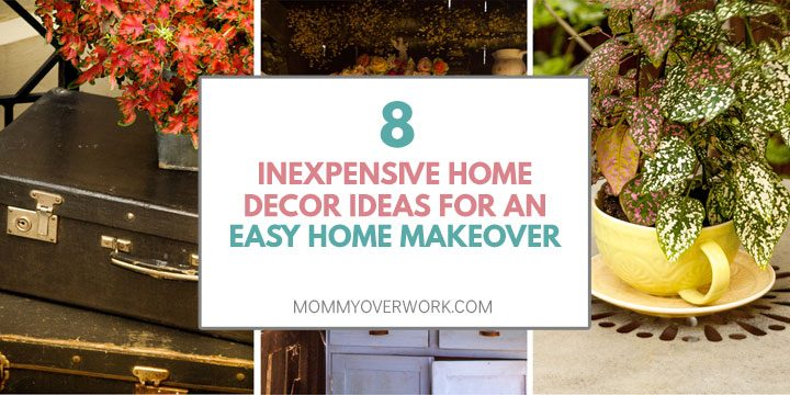 cheap inexpensive home decor ideas for easy makeover atop collage of vintage upgrades