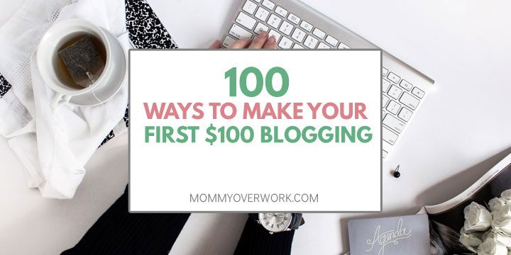 100 ways to make first $100 blogging and excellent resource atop black gray office desk set up cup of tea and computer keyboard