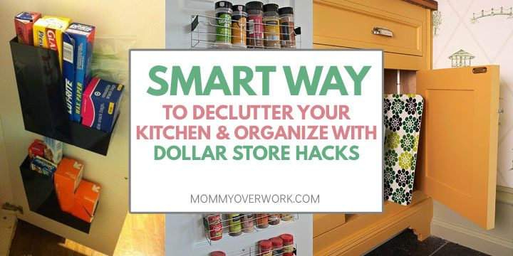smart way to declutter kitchen and organize with dollar store hacks atop behind cabinet solutions, spice rack storage, cutting boards and platter collage