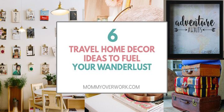 travel home decor ideas to fuel wanderlust atop photo gallery, globe, vintage trunks, shadow box collage