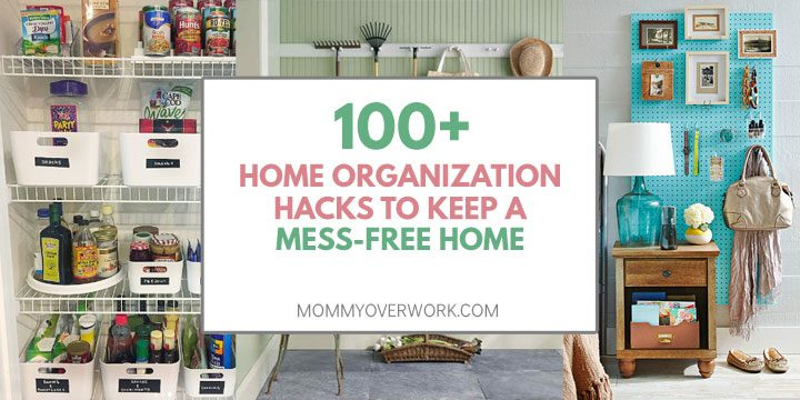 home organization hacks to keep a mess free home