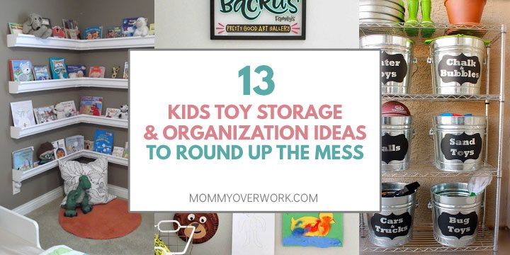 kids toy storage and organization ideas to round up the mess