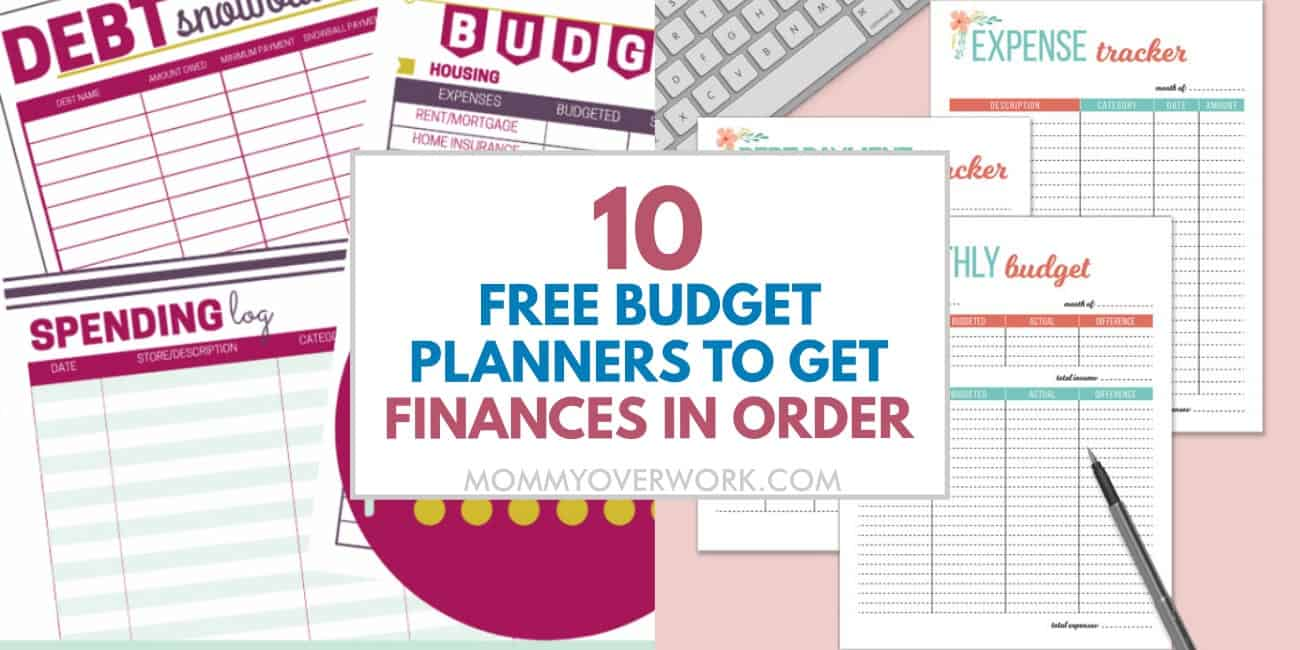 free budget planners to get finances in order text atop collage of feminine printables for single women, moms, and families.