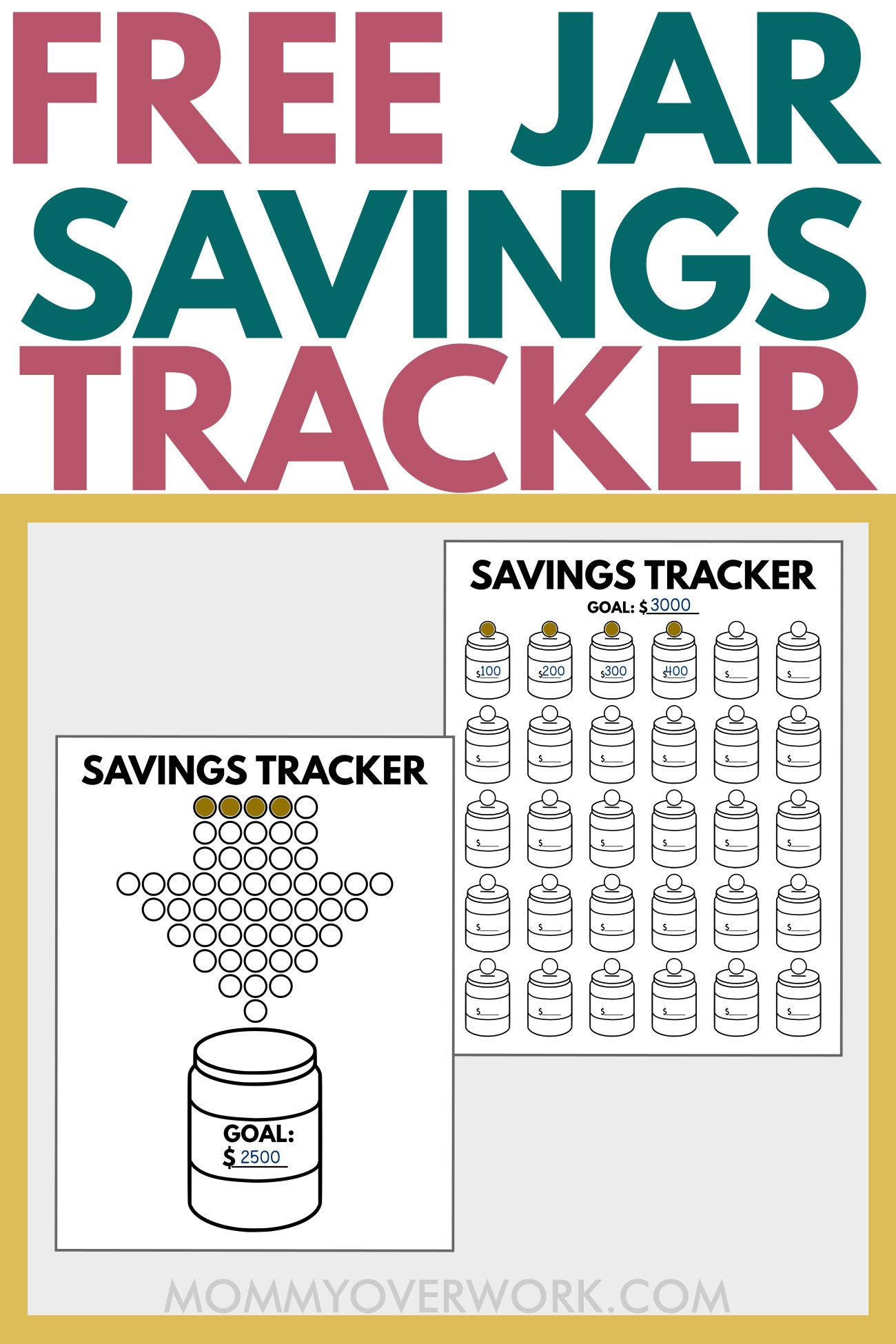 free mason jar savings tracker text atop printables with goals and coins filled in.