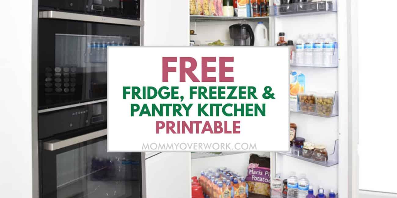free kitchen inventory printable for pantry, freezer, fridge text atop organized pantry.
